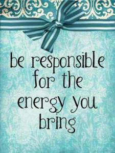 Creating alters inspires us to be responsible for the energy we bring to wherever we are.