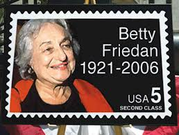 Betty Freidan's lifelong commitment to women's rights and equality lives on.